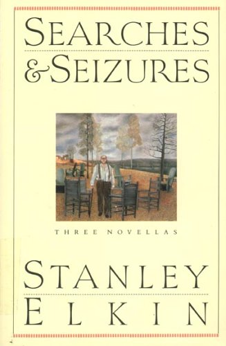 Searches and Seizures by Stanley Elkin