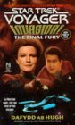 Invasion, Book 4: The Final Fury (Star Trek Voyager, #9)