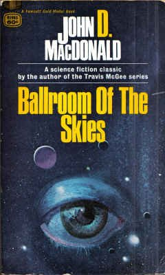 Ballroom of the Skies by John D. MacDonald