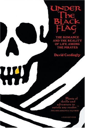 Under the Black Flag by David Cordingly