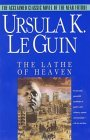 Lathe of Heaven by Ursula K. Le Guin