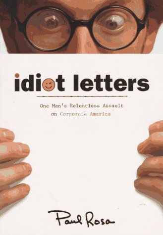 Idiot Letters by Paul Rosa