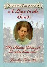 A Line in the Sand: The Alamo Diary of Lucinda Lawrence, Gonzales, Texas, 1836 (Dear America)