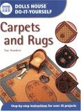 Dolls House Do-It-Yourself: Carpets and Rugs (Dolls House Do-It-Yourself)