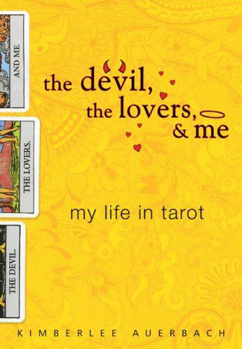 The Devil, the Lovers, and Me by Kimberlee Auerbach