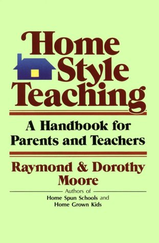 Home Style Teaching: A Handbook for Parents and Teachers