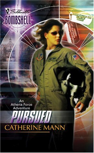 Pursued  (Silhouette Bombshell, #18)