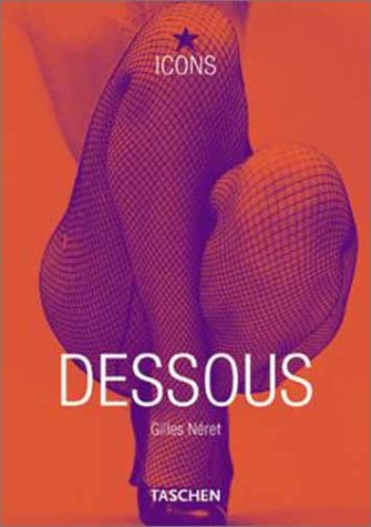 Dessous: Lingerie as Erotic Weapon