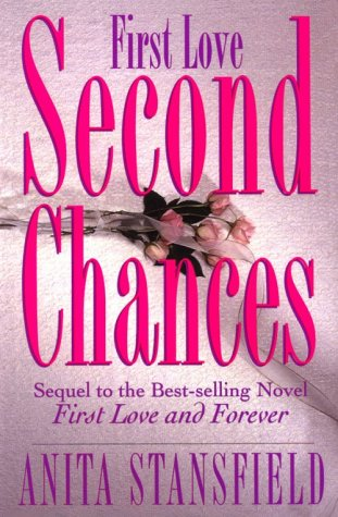 First Love, Second Chances (Byrnehouse-Davies & Hamilton Saga, #5)