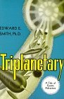 "Triplanetary by E.E. ""Doc"" Smith"
