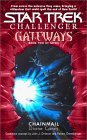 Gateways #2:  Chainmail (Star Trek/Challenger)