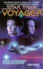 Violations (Star Trek Voyager, #4)