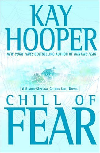 Chill of Fear (Fear trilogy #2 - BCU #8)