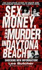 Sex, Money And Murder In Daytona