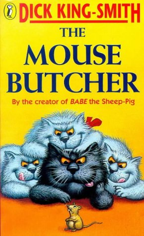 The Mouse Butcher by Dick King-Smith