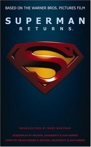 Superman Returns by Marv Wolfman