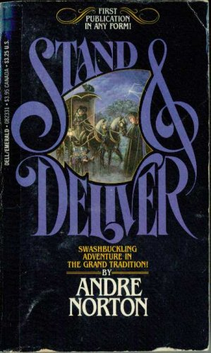 Stand and Deliver by Andre Norton