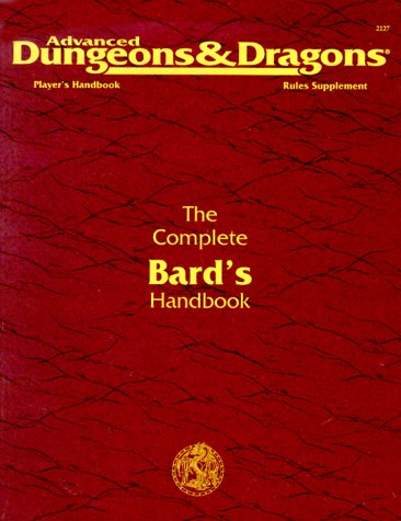The Complete Bard's Handbook (Advanced Dungeons & Dragons, 2nd Edition, Player's Handbook Rules Supplement/PHBR7)