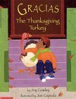 Gracias The Thanksgiving Turkey by Joy Cowley
