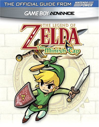 Official Nintendo The Legend Of Zelda: Minish Cap Player's Guide