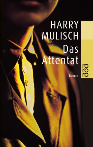 Das Attentat by Harry Mulisch