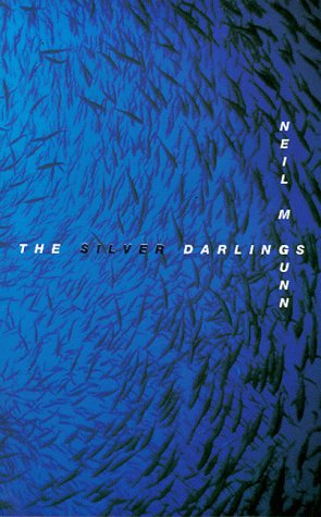 The Silver Darlings by Neil M. Gunn