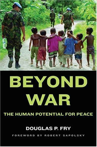 Beyond War by Douglas P. Fry