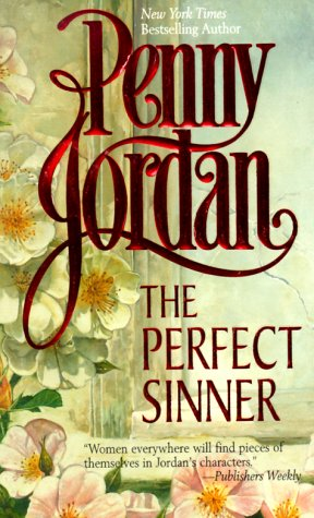 The Perfect Sinner by Penny Jordan