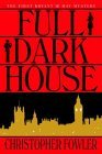 Full Dark House (Bryant & May #1)