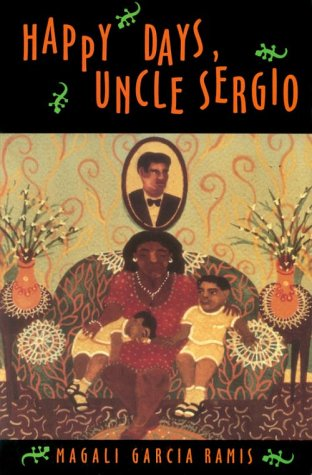 Happy Days, Uncle Sergio by Magali Garcia-Ramis
