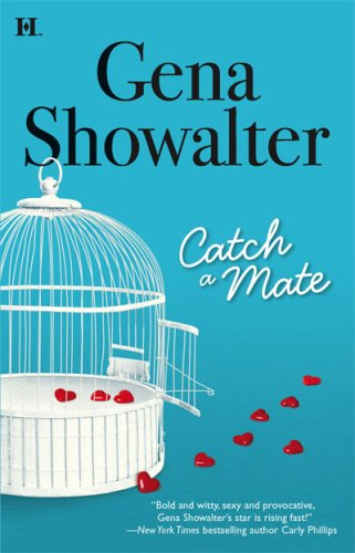 Catch a Mate by Gena Showalter
