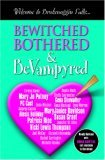 Bewitched Bothered & Bevampyred