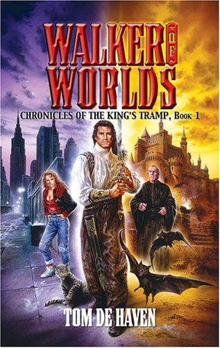 Walker of Worlds (Chronicles of the King's Tramp Vol.1)