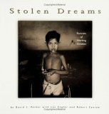 Stolen Dreams: Portraits of Working Children