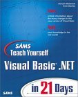 Sams Teach Yourself Visual Basic.Net in 21 Days