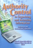 Authority Control in Organizing and Accessing Information: Definition and International Experience