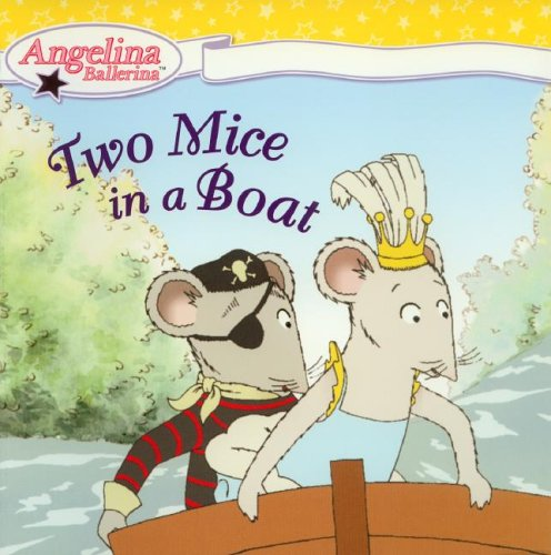 Two Mice in a Boat by Katharine Holabird