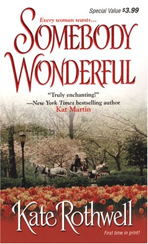 Somebody Wonderful by Kate Rothwell