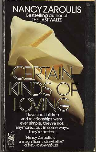 Certain Kinds of Loving by Nancy Zaroulis