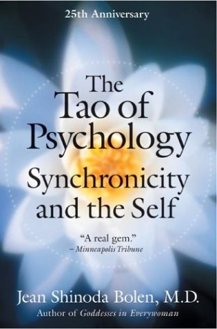 The Tao of Psychology by Jean Shinoda Bolen
