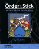 The Order of the Stick Volume 2: No Cure for the Paladin Blues  (The Order of the Stick, #2)