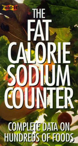 The Fat-Calorie-Sodium Counter