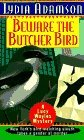 Beware the Butcher Bird