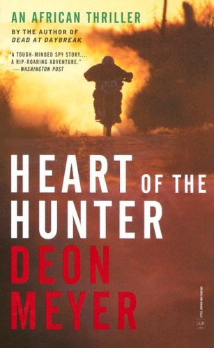 Heart of the Hunter by Deon Meyer