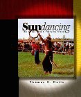 Sundancing: The Great Sioux Piercing Tradition