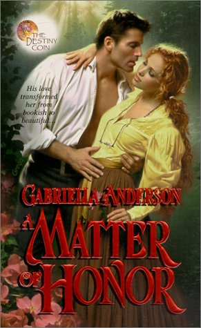 a matter of honor the destiny coin 3 by gabriella