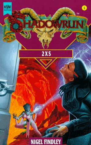 2XS (Shadowrun, #4)
