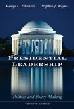 Presidential Leadership by George C. Edwards III