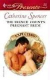 The French Count's Pregnant Bride by Catherine Spencer