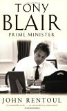 Tony Blair: Prime Minister